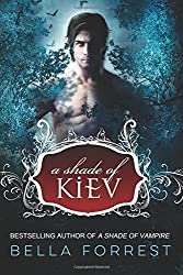 A Shade of Kiev: Volume 1 by Bella Forrest (2014-12-10)