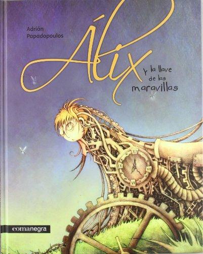 Portada del libro Alix y la llave de las maravillas