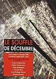 Le souffle de décembre - Le mouvement social de 1995, continuités, singularités, portée