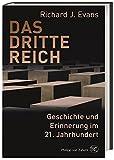 Das Dritte Reich: Geschichte und Erinnerung im 21. Jahrhundert