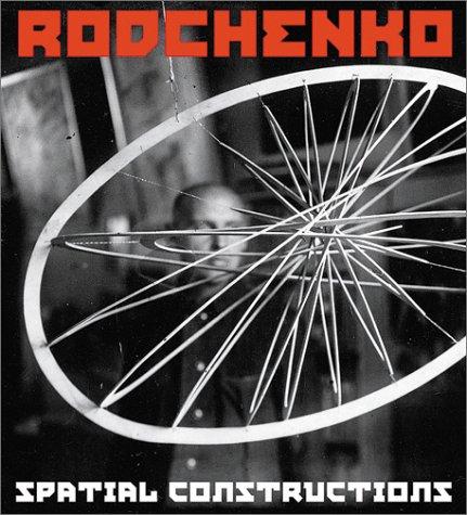 Alexander Rodchenko, Räumliche Konstruktionen Buch-Cover