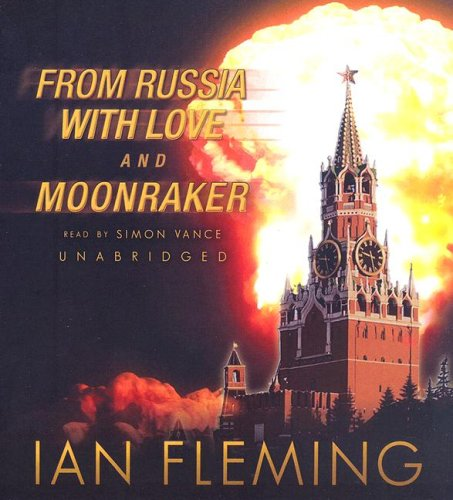 From Russia with Love and Moonraker (James Bond)
