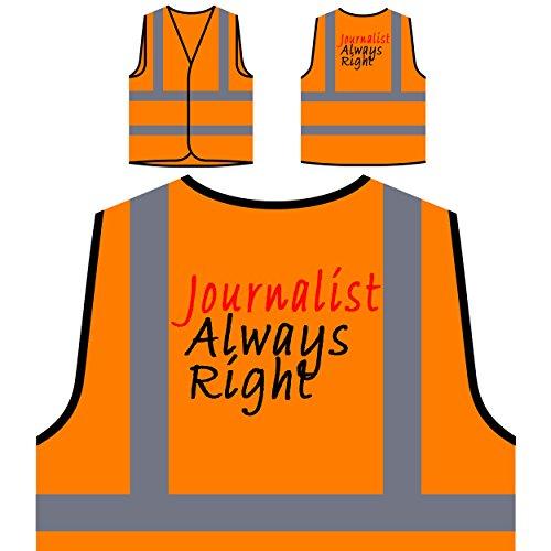 Journalist immer wieder richtig lustig Neuheit Neu Personalisierte High Visibility Orange Sicherheitsjacke Weste g7vo