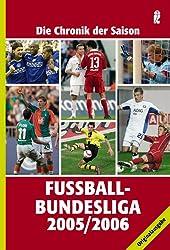 Fußball-Bundesliga 2005/2006: Die Chronik der Saison