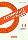 Experimente für Mathematik Klasse 5/6: Lehrplanthemen mal anders angehen. Kopiervorlagen - Ricardo John