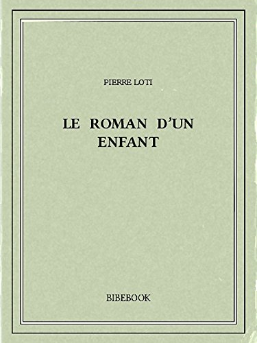 Book's Cover of Le roman dun enfant