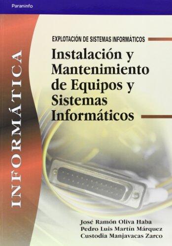 Instalación y mantenimiento de equipos y sistemas informáticos