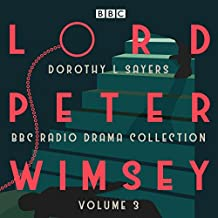 Sayers, D: Lord Peter Wimsey: BBC Radio Drama Collection Vol