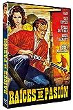 Raíces de Pasión (Tap Roots) 1948 [DVD]