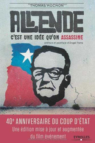 Salvador Allende: C'est une idée qu'on assassine.