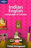 Indian English Language & Culture (Lonely Planet Language Reference)