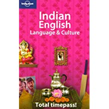 Indian English Language & Culture (Lonely Planet Language & Culture: Indian English)