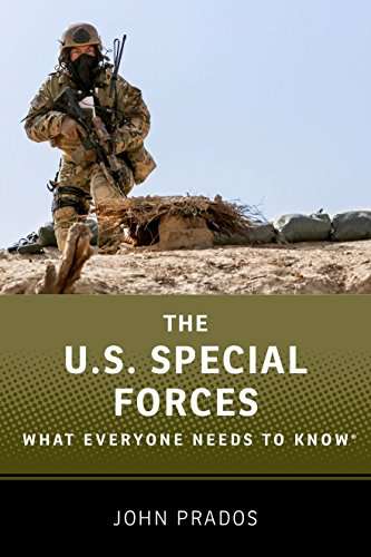 The US Special Forces: What Everyone Needs to Know®