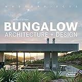 Bungalow : Architecture + design