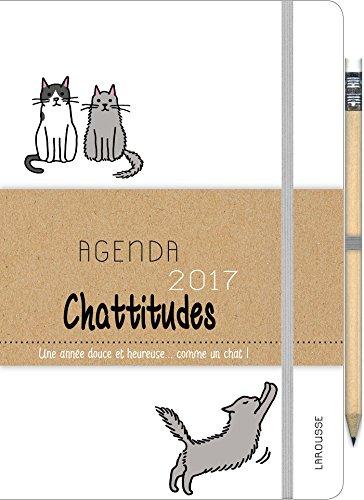 Agenda 2017 Chattitudes: Une année douce et heureuse... comme un chat