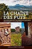 Chaîne des Puys - Volcans, Villes et Villages