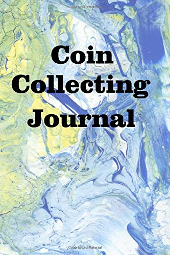 Coin Collecting Journal: Keep track of your coin collection -
