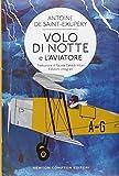 Volo di notte-L'aviatore. Ediz. integrali