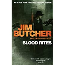 Blood Rites: The Dresden Files, Book Six: (The Dresden Files, Book 6) (The Dresden Files series) (English Edition)