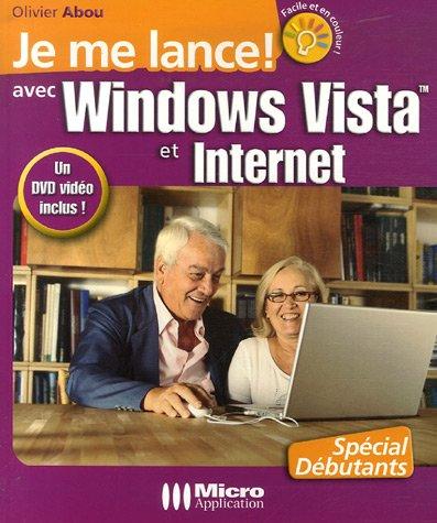 Je me lance avec Windows Vista et Internet (1DVD)