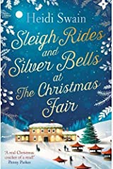 Sleigh Rides and Silver Bells at the Christmas Fair: The Christmas favourite and Sunday Times bestseller Paperback