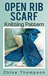 Open Rib Scarf: Knitting Pattern (English Edition)