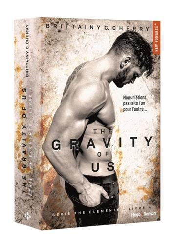 The gravity of us (Série The elements) - tome 4 (4)