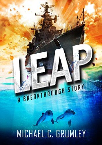 Leap (Breakthrough Book 2) (English Edition) par Michael C. Grumley