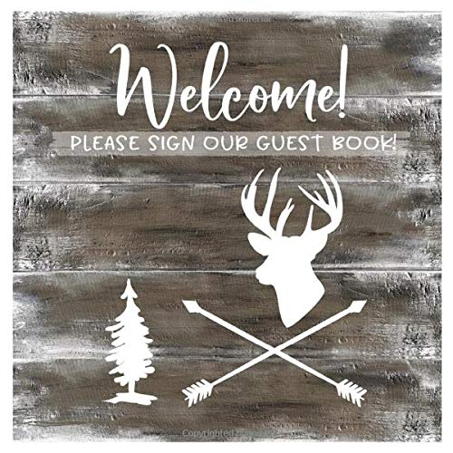 Welcome: Rustic Wood Guestbook For Vacation House, Guesthouse Lodge Visitors, Rental Cabin B&B Holiday Hotel- Blank Unlined Sign In Square Pages To Write In, Sign In - Deer Lettering Guest Home Book -