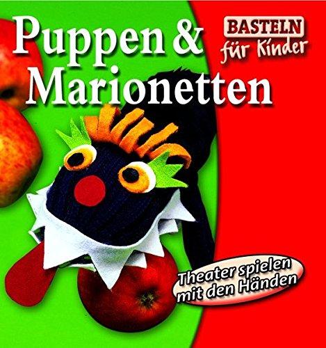 Puppen & Marionetten (Basteln für Kinder)