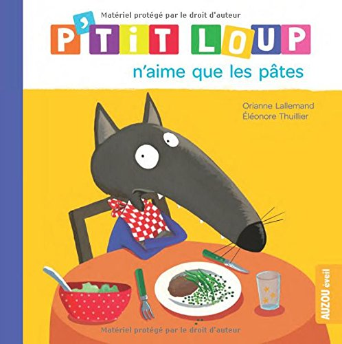 "<a href=""/node/17384"">P'tit Loup n'aime que les pâtes</a>"