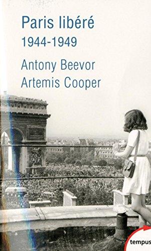 Paris libéré, 1944-1949 par Antony BEEVOR