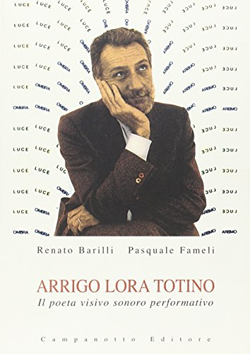 arrigo-lora-totino-il-poeta-visivo-sonoro-performativo-con-cd-audio