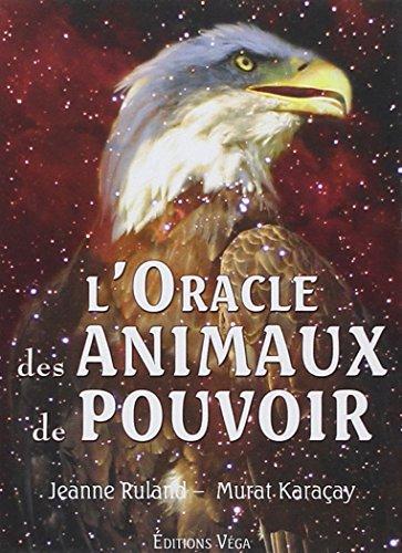 L'oracle des animaux de pouvoir par Jeanne Ruland