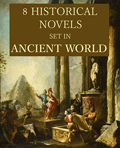 8 Historical Novels Set in Ancient World: Anthology (English Edition) (Ingraham M)