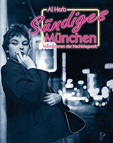 Sündiges München: Nachtszenen der Nachkriegszeit (2012-07-02)