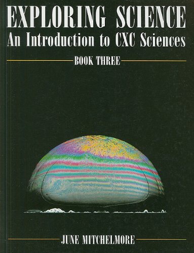 Exploring Science - Book 3 Second Edition: Introduction to CXC Sciences Bk. 3