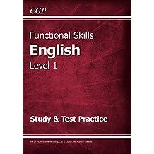 Functional Skills English Level 1 - Study & Test Practice