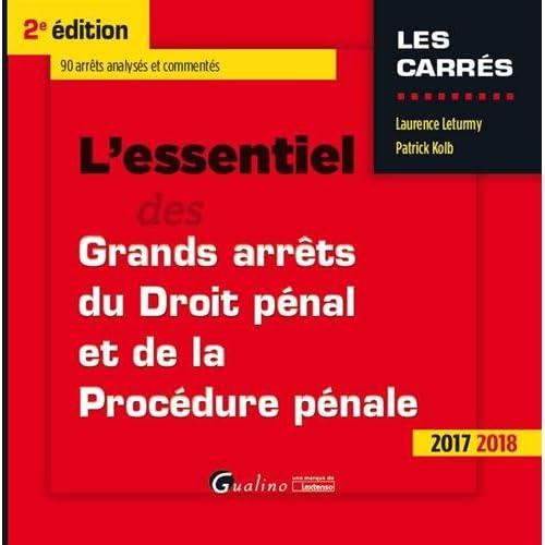 L'essentiel des grands arrêts de droit pénal et de procédure pénale