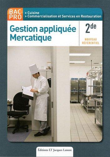 Gestion appliquée Mercatique 2de Bac Pro Cuisine : Nouveau référentiel