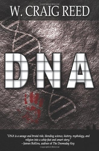 DNA by W. Craig Reed (2008-07-15)