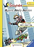 Agent Andy Action (Leserabe mit Mildenberger Silbenmethode)