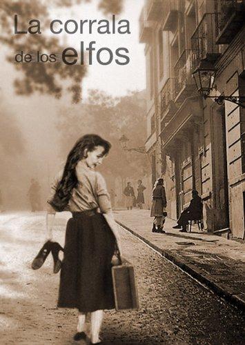 La corrala de los elfos (Spanish Edition)