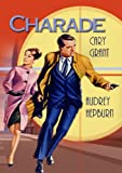 Charade (DVD) Comedy (1963) Run Time:113 Minutes ~ Starring: Cary Grant, Audrey Hepburn, Walter Matthau, James Coburn, George Kennedy ~ Directed by: Stanley Donen
