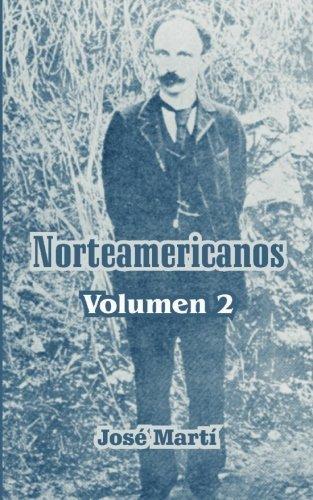 Norteamericanos: 2 por Jose Marti
