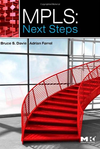 MPLS: Next Steps (The Morgan Kaufmann Series in Networking)