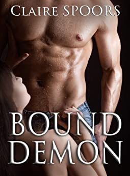 BOUND DEMON: gripping paranormal romance (Bound Angel Book 2) by [Spoors, Claire]