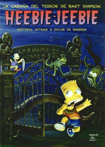 Heebie-Jeebie (La cabaña del terror de Bart Simpson) (Bruguera Contemporánea)