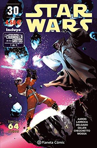 Star Wars nº 30 (La Ciudadela de los Gritos 1 de 3)