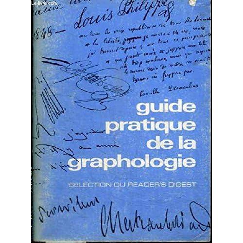 Guide pratique de la graphologie